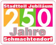 250 Jahre Schmachtendorf